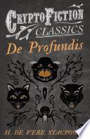 De Profundis  Cryptofiction Classics   Weird Tales of Strange Creatures
