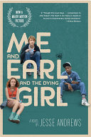 Me and Earl and the Dying Girl (Movie Tie-in Edition) by Jesse Andrews