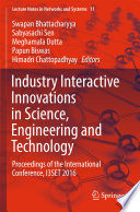 Industry Interactive Innovations in Science  Engineering and Technology