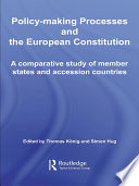 Policy Making Processes and the European Constitution