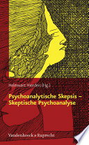 Psychoanalytische Skepsis     Skeptische Psychoanalyse