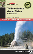 Top Trails  Yellowstone and Grand Teton