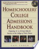 Homeschoolers  College Admissions Handbook