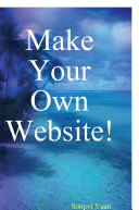 Make Your Own Website!
