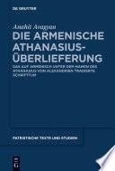 Die armenische Athanasius-Überlieferung