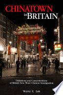 Chinatown in Britain