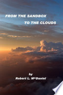 From the Sandbox to the Clouds