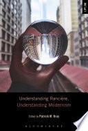 Understanding Ranci Re Understanding Modernism