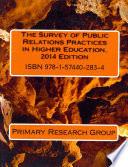 The Survey of Public Relations Practices in Higher Education, 2014 Edition