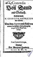 Comoedia von David und Goliath     von dem Autore     von newem durchsehen  etc   In five acts and in verse