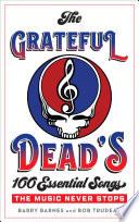 The Complete Annotated Grateful Dead Lyrics [Pdf/ePub] eBook