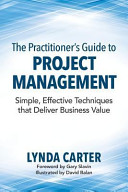 The Practitioner s Guide to Project Management