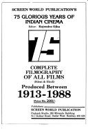 Screen World Publication s 75 Glorious Years of Indian Cinema