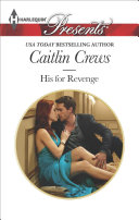 His for Revenge 2014 Ebook Caitlin Crews