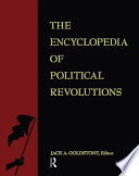 The Encyclopedia of Political Revolutions