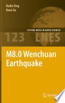 M8 0 Wenchuan Earthquake