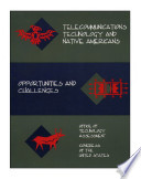 Telecommunications technology and Native Americans   opportunities and challenges