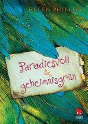 Paradiesvoll und geheimnisgrün