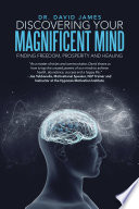 Discovering Your Magnificent Mind