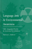 Language Arts and Environmental Awareness 100+ Integrated Books and Activities for Children