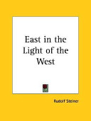 Ebook East in the Light of the West, 1922 Epub Rudolf Steiner Apps Read Mobile