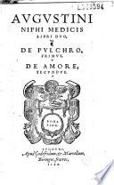 Augustini Niphi medicis libri duo, de pulchro primus, de amore secundus (Epistola P. card. Columnae ad Niphum)