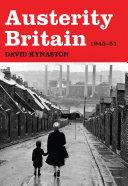 download ebook austerity britain, 1945-1951 pdf epub
