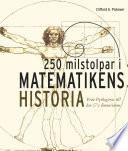 250 milstolpar i matematikens historia från Pythagoras till 57:e dimensionen