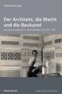 Der Architekt, die Macht und die Baukunst