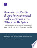Measuring The Quality Of Care For Psychological Health Conditions In The Military Health System
