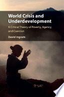 World Crisis and Underdevelopment