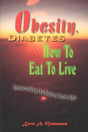 Obesity, Diabetes & How To Eat To Live