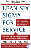 Lean Six Sigma for Service  Chapter 11   Using DMAIC to Improve Service Processes