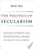 The Politics of Secularism