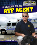 A Career as an Atf Agent
