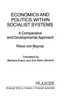 Economics and politics within Socialist systems