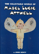The Collectable World of Mabel Lucie Attwell