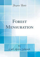 Forest Mensuration (Classic Reprint)
