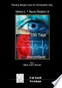 faktor-L * Neue Medizin 8 * 100 Tage Herzinfarkt