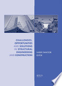 Challenges  Opportunities and Solutions in Structural Engineering and Construction