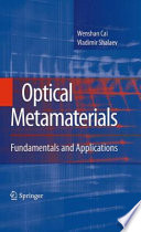 Optical Metamaterials : in manipulating electromagnetic waves and producing...