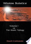 Winter Solstice  Volume 1 of the Alaric Trilogy