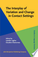 The Interplay Of Variation And Change In Contact Settings