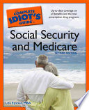 The Complete Idiot s Guide to Social Security and Medicare