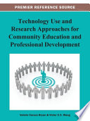 Technology Use and Research Approaches for Community Education and Professional Development