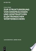 Zur Strukturierung von einsprachigen und kontrastiven elektronischen Wörterbüchern