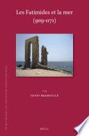 les Fatimides et la mer (909-1171)