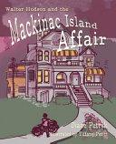 Walter Hudson and the Mackinac Island Affair Book PDF