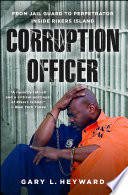 Corruption Officer Gary Heyward Shares An Eye Opening