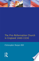 The Pre Reformation Church in England 1400 1530